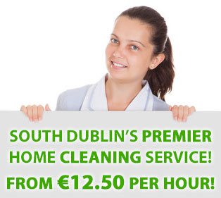 South Dublin's Premier House Cleaning Service from €12.50 Per Hour | Rathfarnham | Rathgar | Templeogue | Knocklyon | Ballinteer | Sandyford | Stepaside | Leopardstown | Stillorgan | Mount Merrion | Booterstown | Sandymount | Blackrock | Monkstown | Cabinteely | Foxrock | Cherrywood